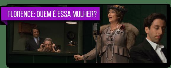 Florence: Quem é Essa Mulher? (2016)