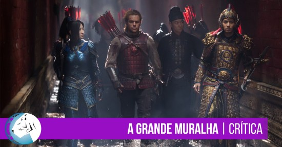 A Grande Muralha (The Great Wall, 2017)