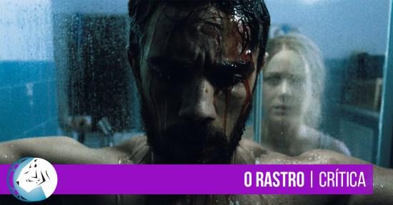 O Rastro (2017) | Crítica