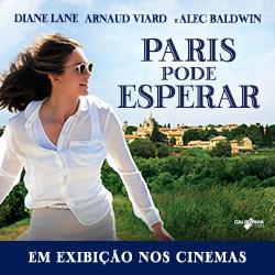 Paris Pode Esperar  | Hoje nos cinemas