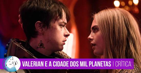 Valerian e a Cidade dos Mil Planetas (Valerian and the City of a Thousand Planets) Crítica