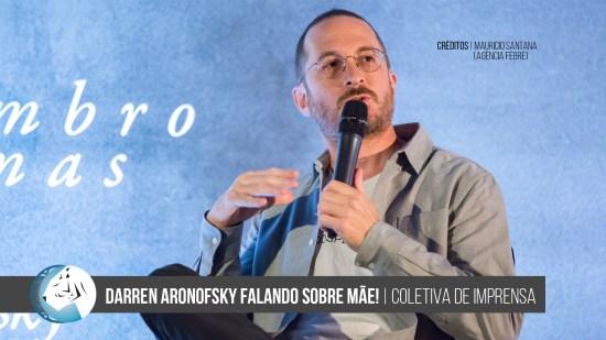Darren Aronofsky falando sobre Mãe! (Mother!)