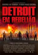 Detroit em Rebelião | Crítica | Detroit, 2017, EUA