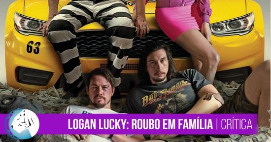Logan Lucky: Roubo em Família | Crítica