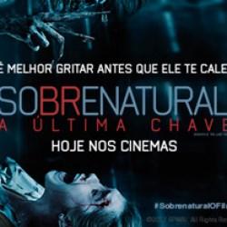 Sobrenatural: A Última Chave | Hoje nos cinemas