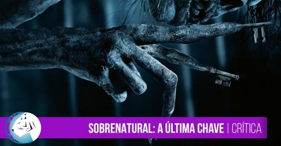 Sobrenatural: A Última Chave | Crítica