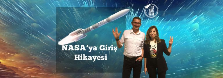 Tek Çare Uzay | NASA Hikayesi, Türkiye Uzay Ajansı, Çin'in Ay'a inişi