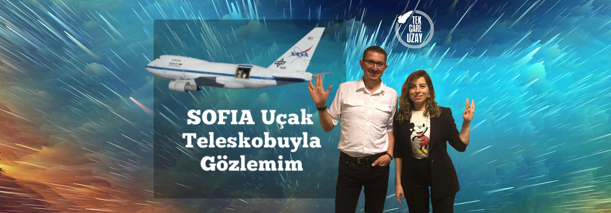Tek Çare Uzay | SOFIA Uçak Teleskobu ve Yeni Zelanda