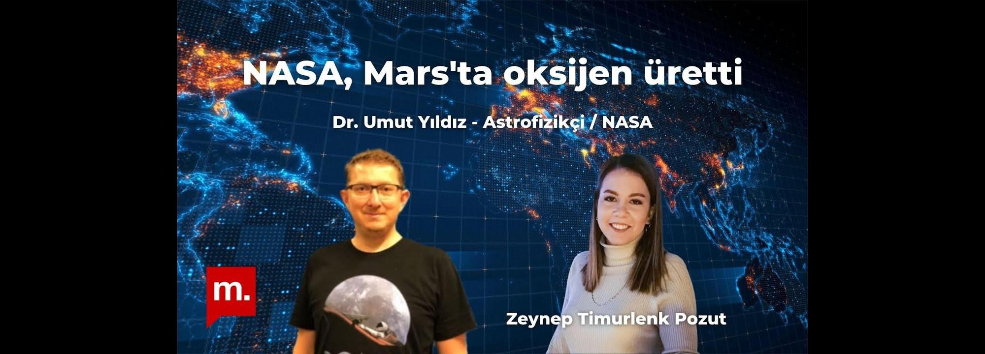 NASA Mars'ta oksijen üretti | Medyascope