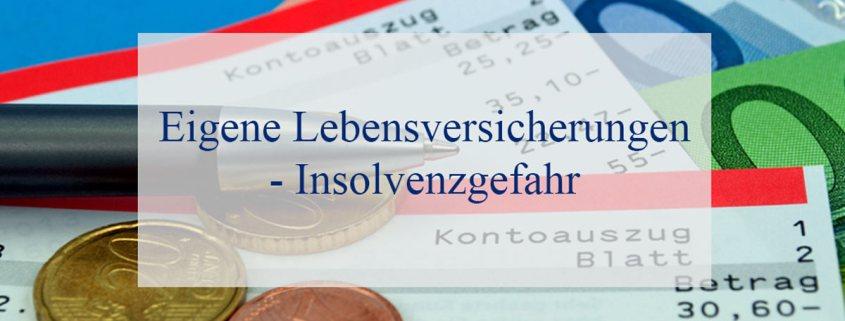 eigene-lebensversicherungen-insolvenzgefahr