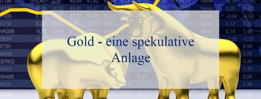 gold-eine-spekulative-anlage