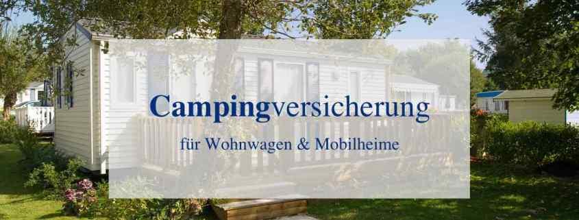 Dauercamperversicherung und Wohnwagenversicherung