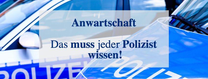 Anwartschaft für Polizeibeamte