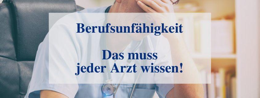 Berufsunfähigkeitsversicherung für einen Arzt