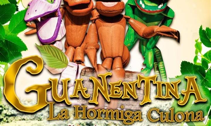 """Domingos en familia: obra de teatro """"Guanentina la Hormiga Culona"""""""