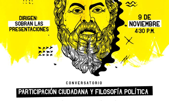 """Conversatorio """"Participación ciudadana y filosofía política"""""""