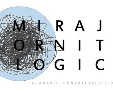 """Exposición """"Miraje Ornitológico"""""""