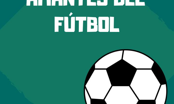 Vuelve Amantes del Fútbol