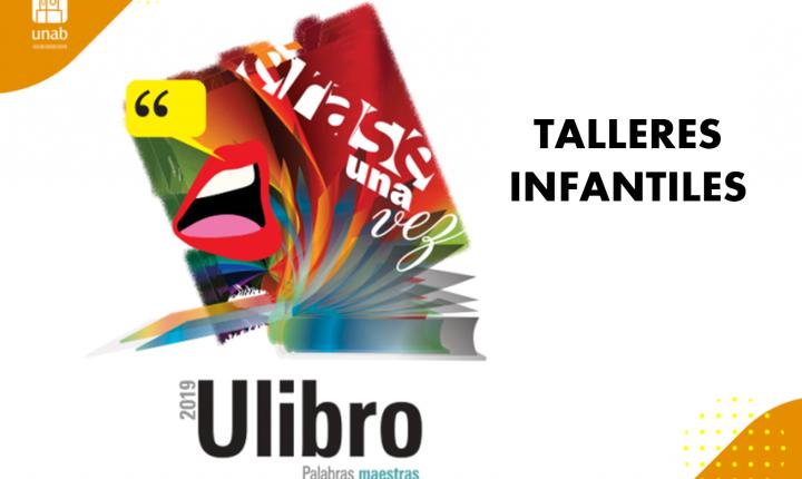 La literatura protagoniza los Talleres Infantiles de Ulibro 2019