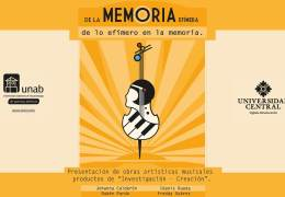 DE LA MEMORIA EFÍMERA de lo efímero en la memoria.