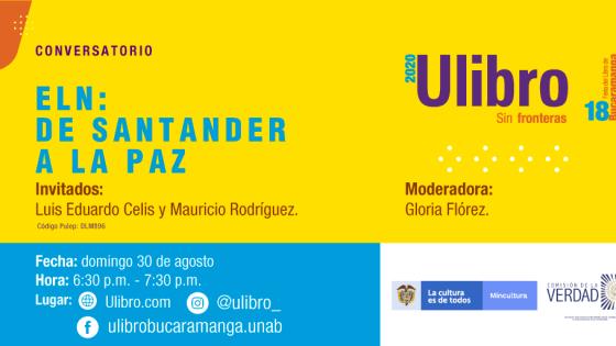 ELN: De Santander a la Paz