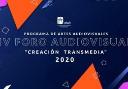 """IV Foro Audiovisual """"Creación Transmedia"""""""