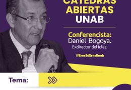 Cátedras Abiertas UNAB – Daniel Bogoya.