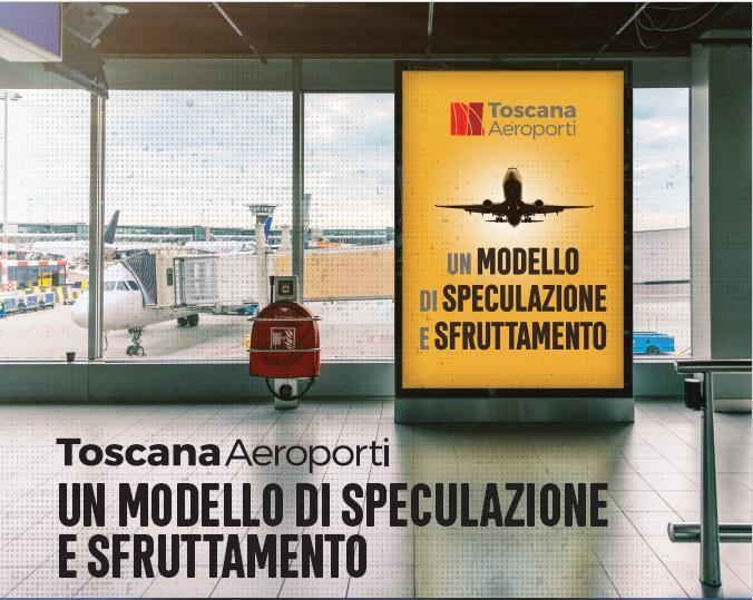 Toscana Aeroporti un modello di speculazione e sfruttamento