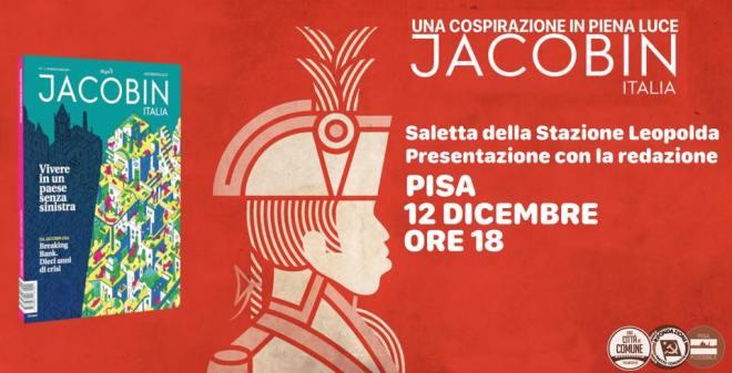 Presentazione di Jacobin Italia a Pisa- 12 dicembre 2018