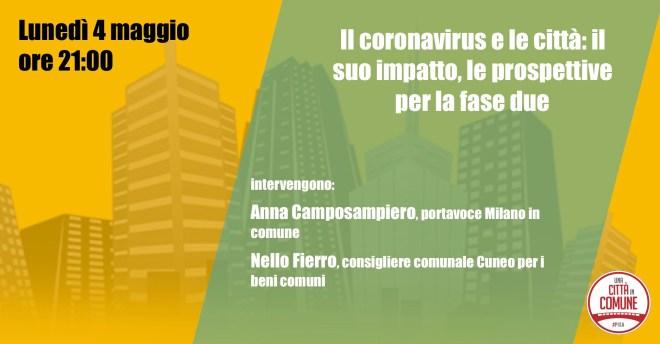 """Il coronavirus e le città: il suo impatto, le prospettive per la fase due"""""""