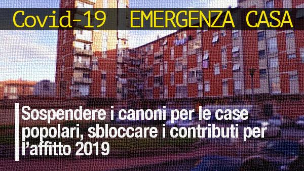 Emergenza casa: Sospendere i canoni per le case popolari, sbloccare i contributi per l'affitto 2019