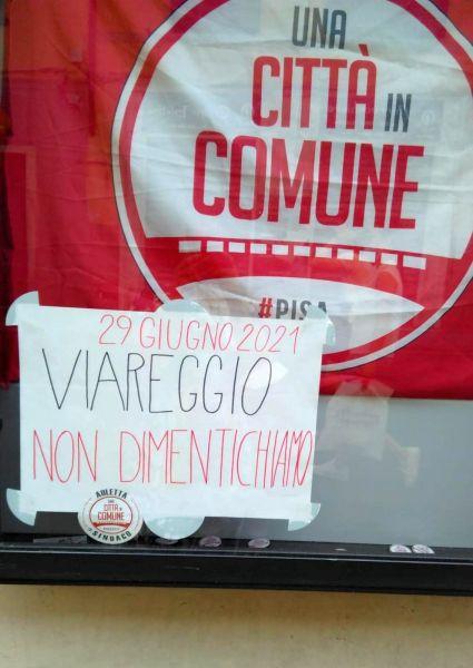 """A Viareggio martedì per non dimenticare. Accogliamo l'invito dei familiari a """"fare rumore"""" per Viareggio"""