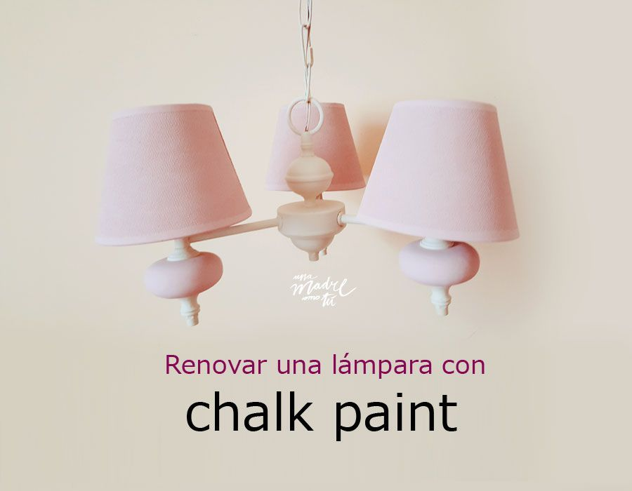 Renovar una l mpara pint ndola con chalk paint una madre - Lamparas de madera para pintar ...