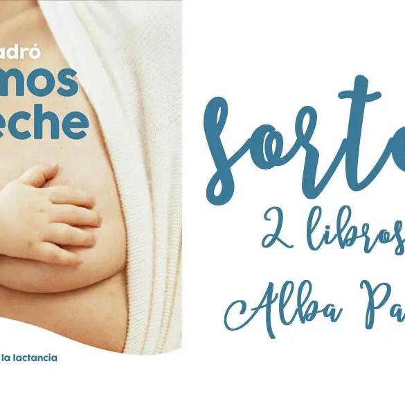 Somos la leche: el libro de Alba Padró