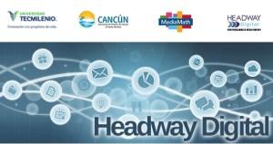 Headway digital Cancun