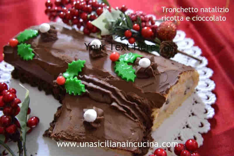 Tronchetto natalizio cioccolato e ricotta