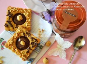 Crostatine integrali crema cacao senza zucchero
