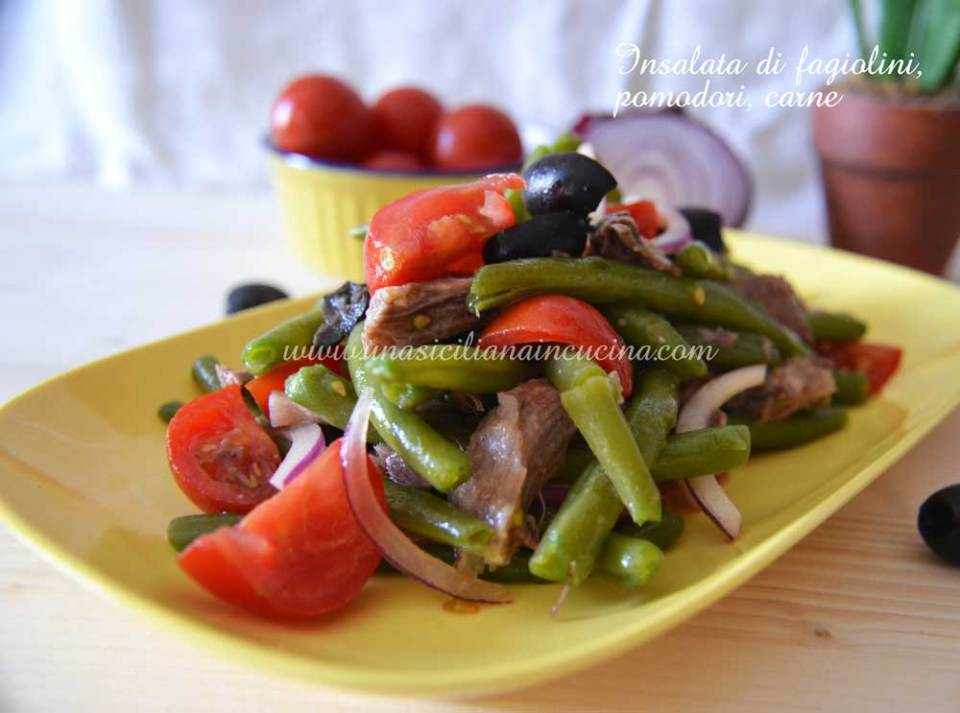 Insalata di fagiolini pomodori e carne
