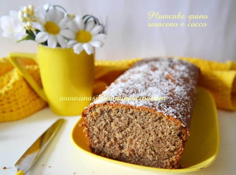Plumcake grano saraceno e cocco