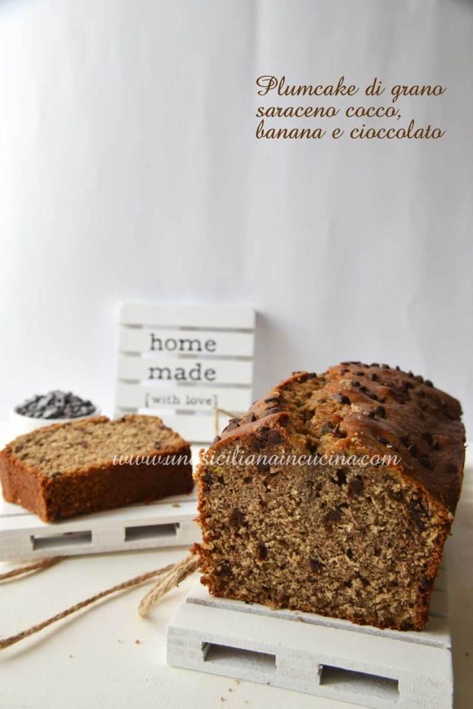 Plumcake grano saraceno cocco banana e cioccolato