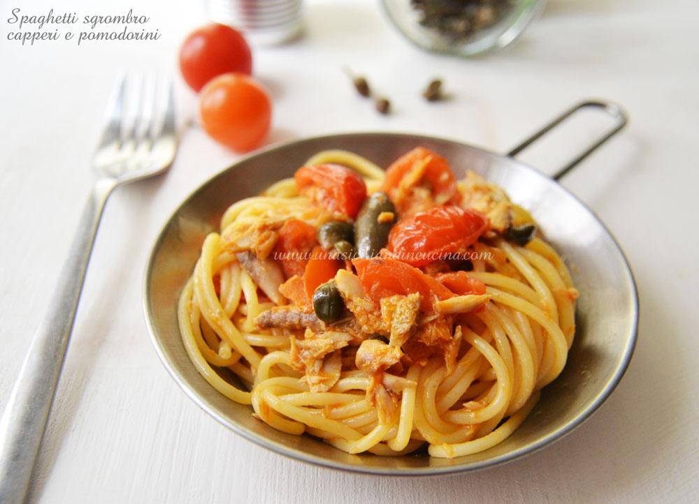Spaghetti sgombro capperi pomodorini