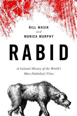 Cover of Rabid by Bill Wasik and Monica Murphy.
