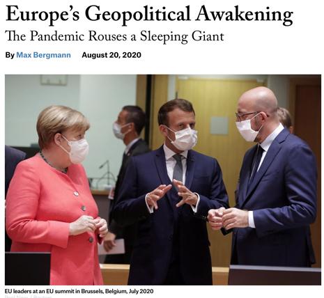 20h20 Foreing Affairs, 20 agosto, Max Bergmann, Europe's Geopolitical Awakening