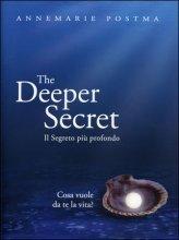 The deeper secret - Il segreto svelato - Annemarie Postma (miglioramento personale)