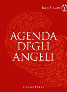 L'agenda degli angeli - Igor Sibaldi (spiritualità)