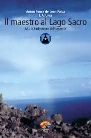 Il maestro al lago sacro - Anton Ponce de Leon Paiva (esistenza)