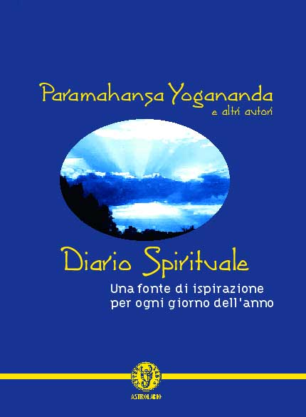 Diario spirituale - Paramhansa Yogananda (spiritualità)