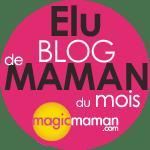 Blog de maman du mois Magicmaman