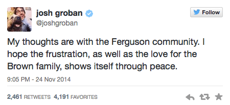 Josh Groban Tweets about Ferguson