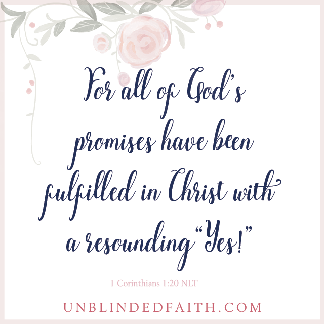 For all of God's promises have been fulfilled in Christ with a resounding yes!